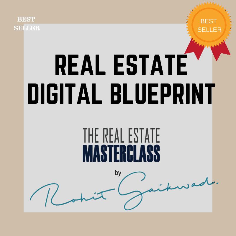 real estate digital blueprint by rohit gaikwad
