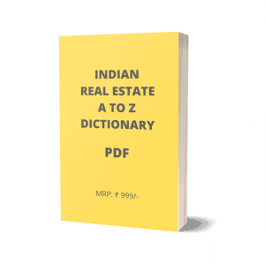 Indian Real Estate Dictionary by Rohit Gaikwad