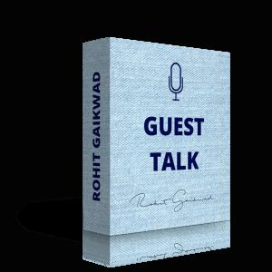 Guest Talk Rohit Gaikwad