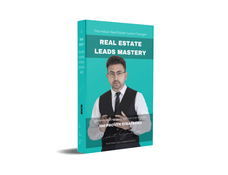 Real estate leads mastery by Rohit Gaikwad
